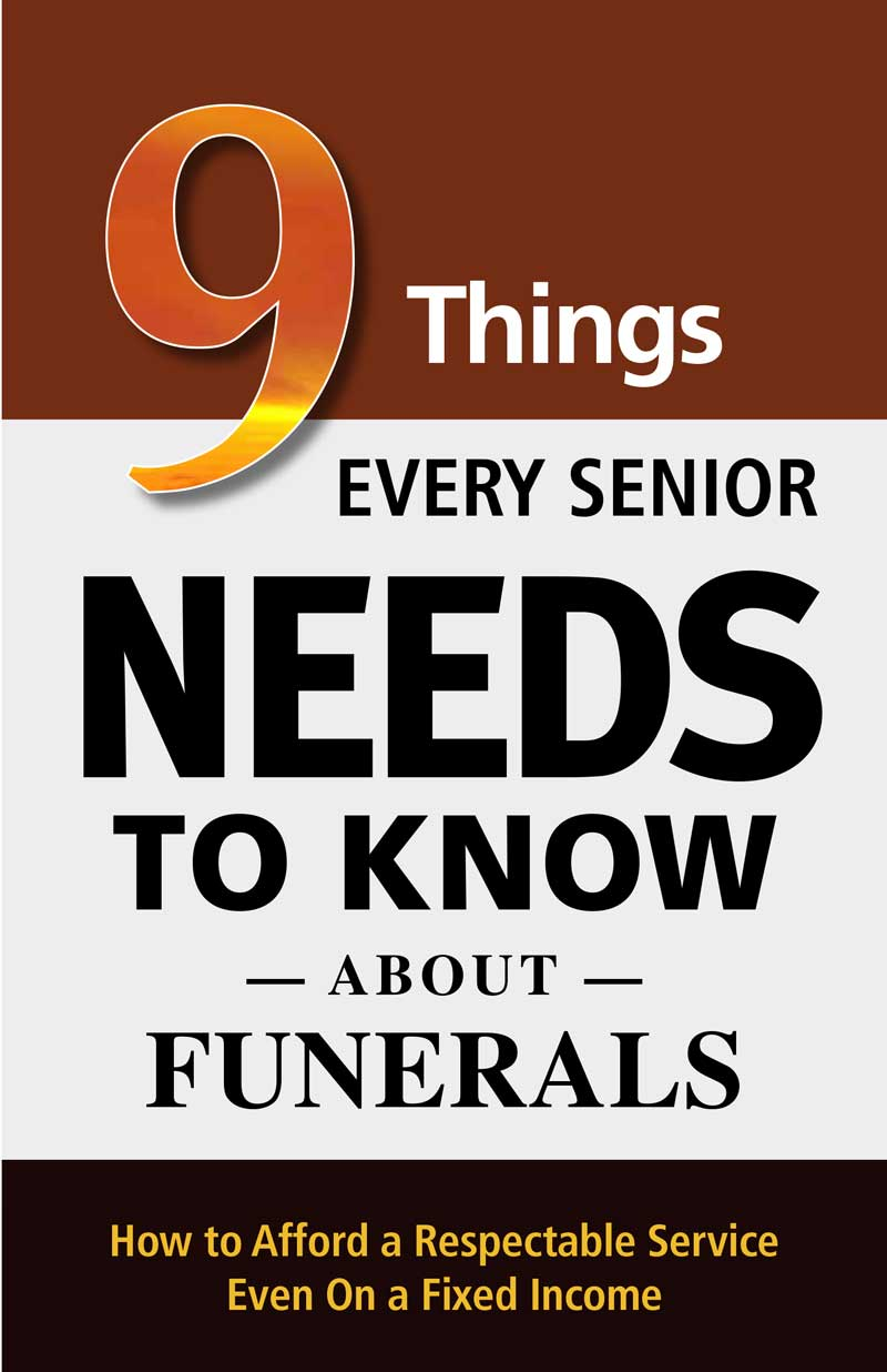 9 Things Every Senior Needs to Know About Funerals