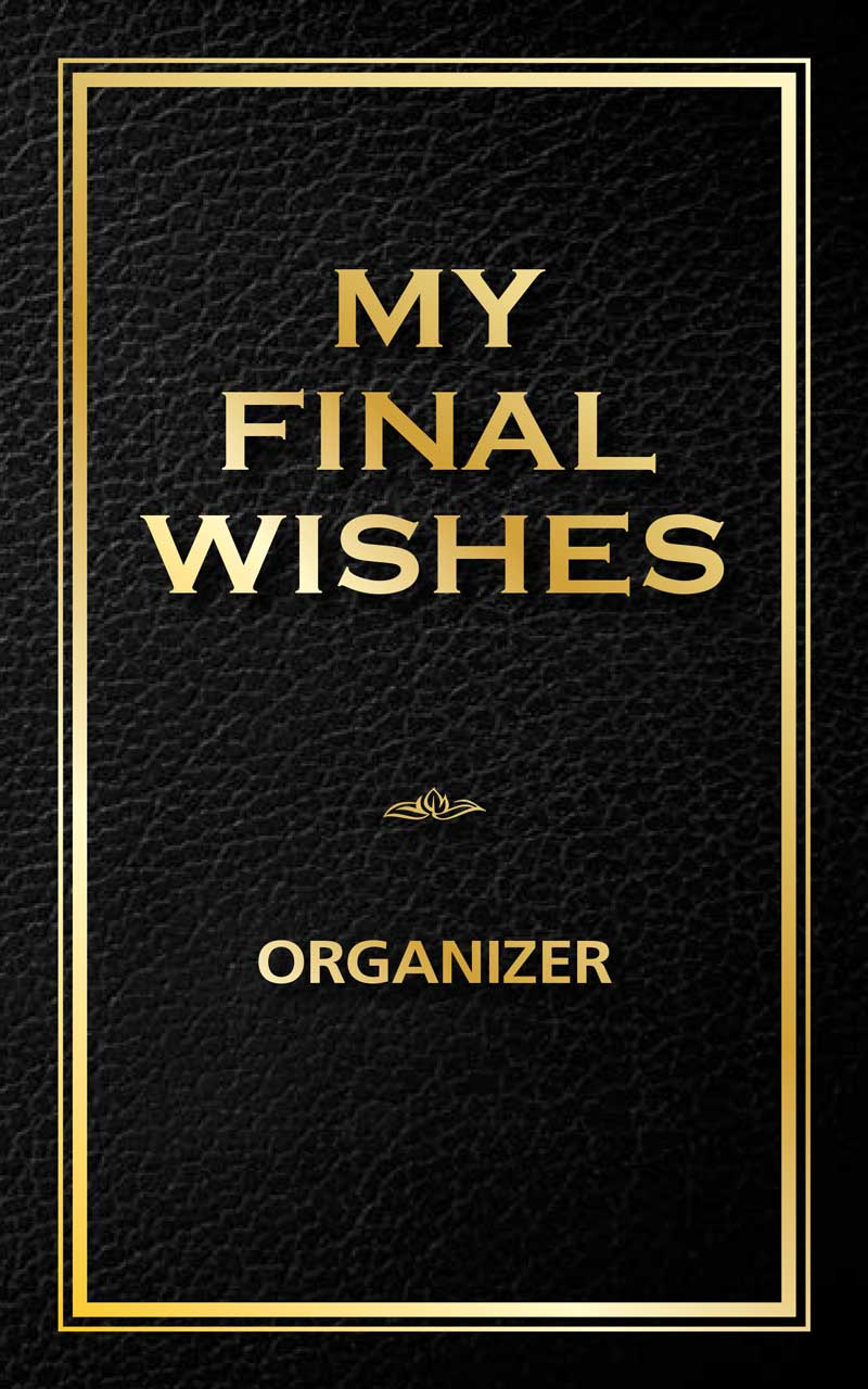 My Final Wishes Organizer